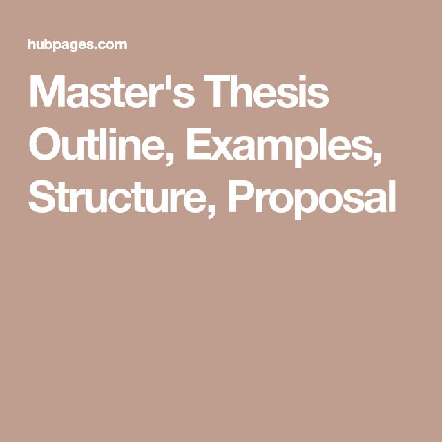 masters thesis outline A thesis proposal is a short document that explains what the thesis you want to write will be about, what type of research you would do to write it, and what sort of problem you are attempting to solve by writing it.