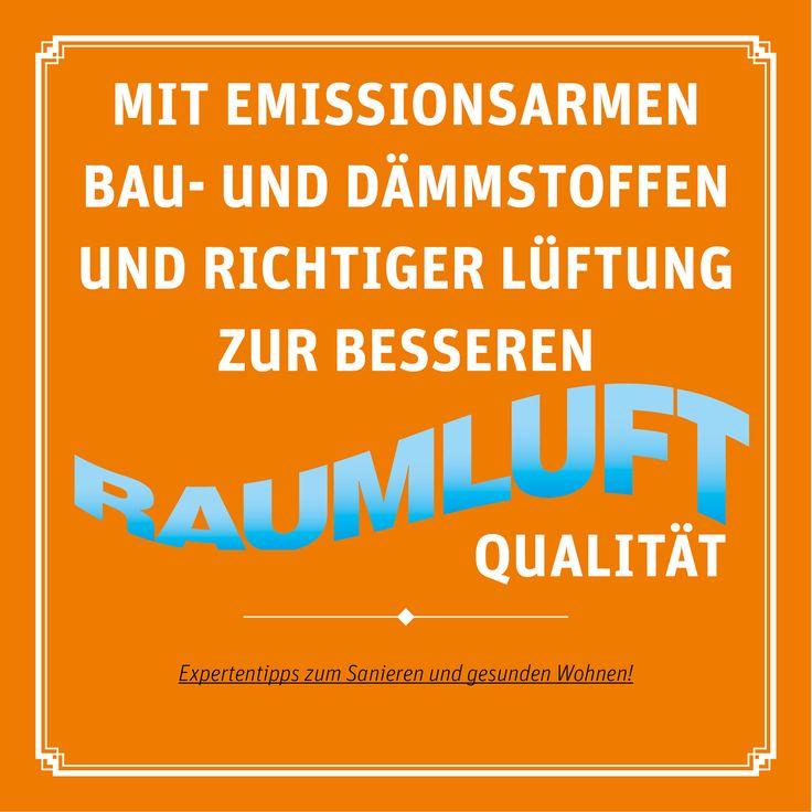 Eine bessere Qualität der Innenraumluft bekommt man, wenn emissionsarme Einrichtungsgegenstände und Bau- und Dämmstoffe verwendet werden und wenn regelmäßig gelüftet wird. Ob Wohnqualität oder Energieeffizienz – energetisch Sanieren zahlt sich aus! Bauen, Energiewende, Sanieren, Renovieren, Dämmung, EnEV, Polyurethan, Dämmstoffe, Energieeffizienz, Bauphysik, Wärmedämmung, IVPU, PUonline