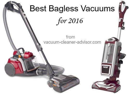 The best bagless vacuum cleaners for 2016.  Lists of the top bagless uprights and canisters as well as their pros & cons.  A good article to read before you buy.