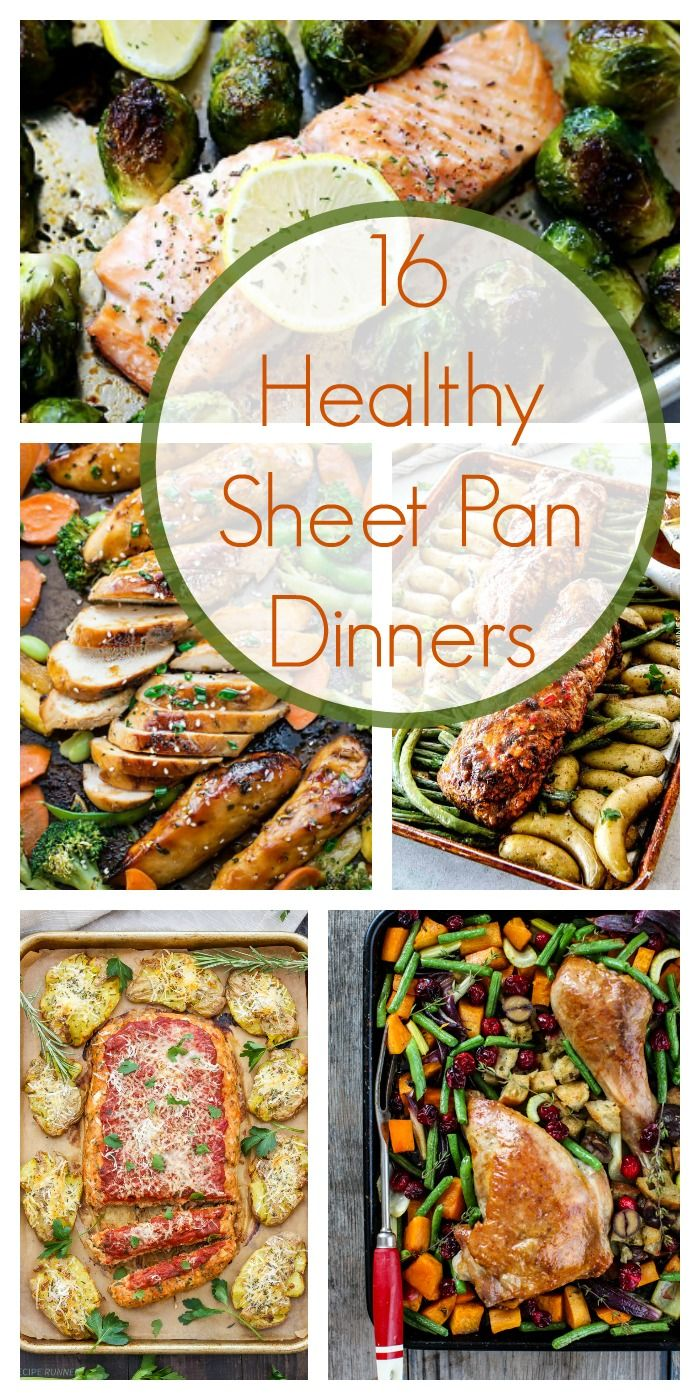16 Healthy Sheet Pan Dinners Sheet Pan Suppers Healthy Recipes