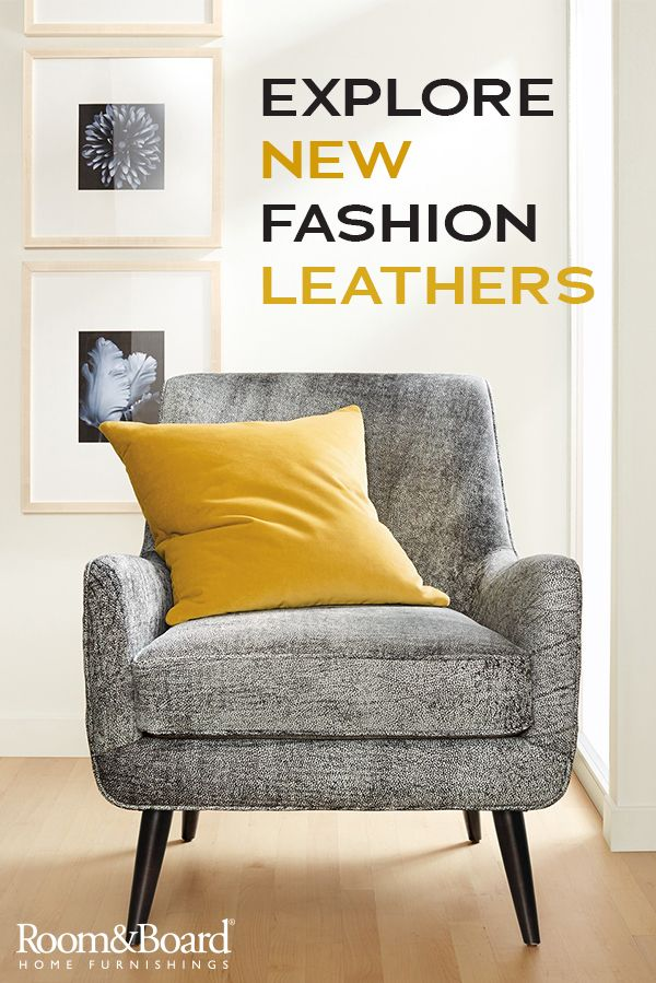 Add a touch of personality to your home with our new leather collection, including a variety of fashion-forward leathers.