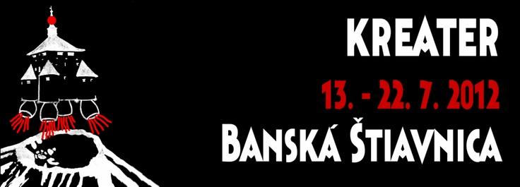Site-specific festival v Banskej Štiavnici KREATER 13. - 22. 7. 2012 - Aktuálne
