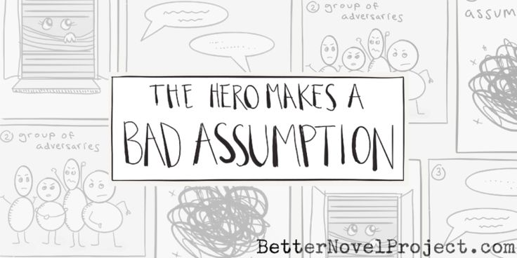 Why Your Hero Should Eavesdrop and Make a Bad Assumption
