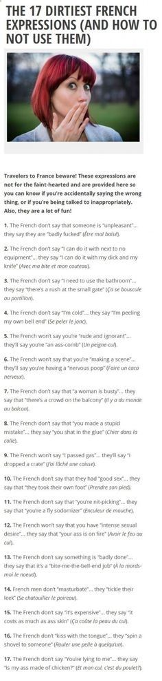 French - the most romantic language - has more meaning to it. These are some of their dirtiest expressions and how not to use them. ➦ http://www.diverint.com/memes-chistes-espanol-mejor-bueno-likes