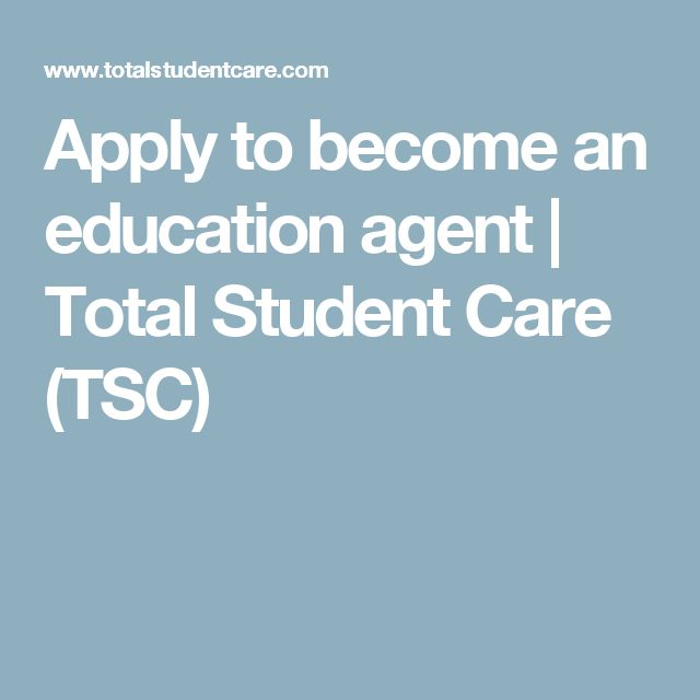 Apply to become an education agent   Total Student Care (TSC)