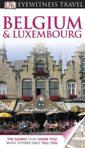 Belgium and Luxembourg (EYEWITNESS TRAVEL GUIDE) by DK Publishing, http://www.amazon.com/dp/0756670144/ref=cm_sw_r_pi_dp_-K33rb181XC1D