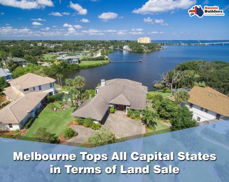 Melbourne tops all capital states in terms of land sale... Read the complete news here...