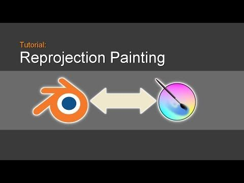 Reprojection Painting in Blender - YouTube