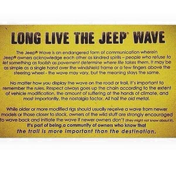 LONG LIVE THE JEEP WAVE (You new people seriously need to re-evaluate your jeep worthiness)
