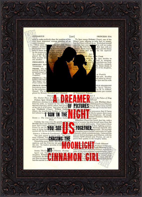 Cinnamon Girl Song Lyrics print on upcycled Vintage Page Chasing the moonlight.....................   Each page is approx. 160mm x 235mm 6.25 x