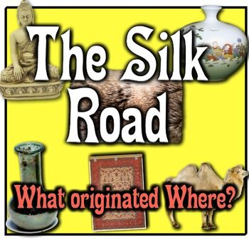 Silk Road: What Originated Where in Ancient China? Students travel the Silk Road!