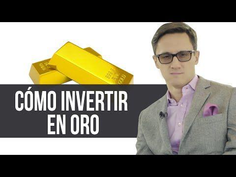 Cómo invertir en Oro - YouTube