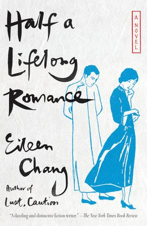 Half a Lifelong Romance - Eileen Change