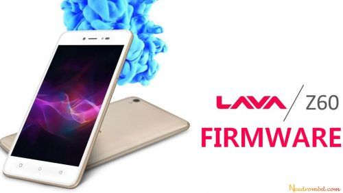 Lava Z60 Firmware Direct Download Link | Smartphone Firmware