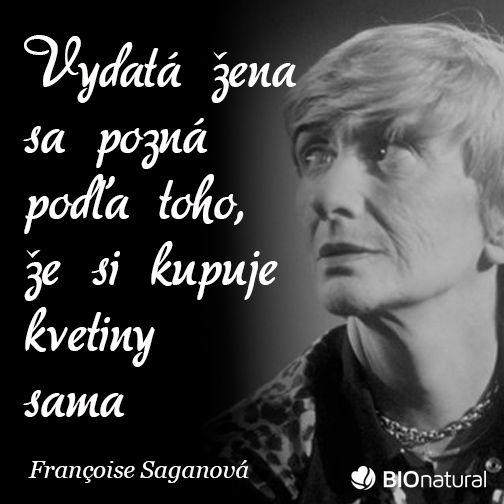 Citát od Franciose Saganovej #citaty #saganova
