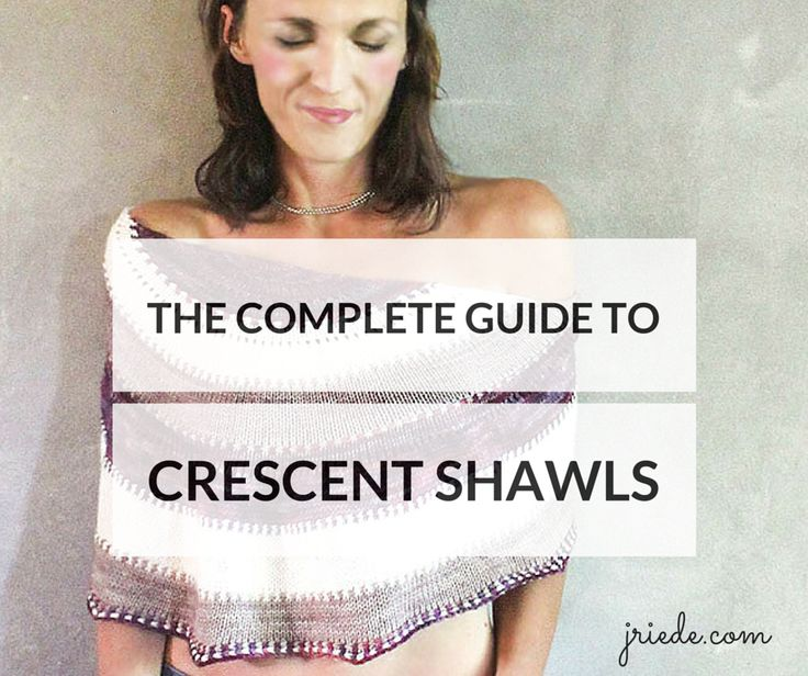 What are crescent shawls, what do they look like and how can they be constructed? The complete guide to crescent shawls answers all your questions.