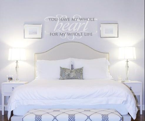 """You Have My Whole Heart For My Whole Life"" wall decal master bedroom decor ideas. See more decals at www.lacybella.com"