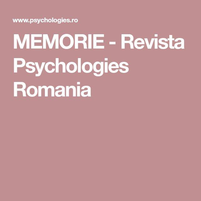 MEMORIE - Revista Psychologies Romania