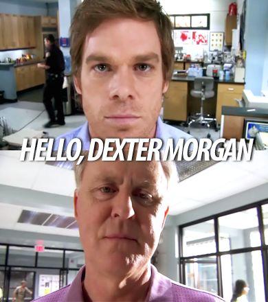 """Hello, Dexter Morgan"" - Arthur, #Dexter #Trinity #Debra #MichaelCHall #JenniferCarpenter #"