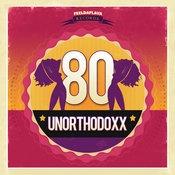 UnorthodoxX - 80 EP (FEELDAFLAVA RECORDS)