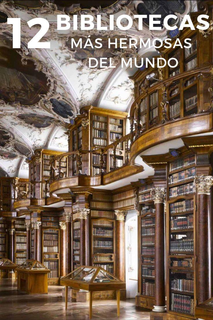 Bibliotecas Más Bellas Del Mundo Biblioteca De Ensueño Biblioteca Moderna Bibliotecas Viejas