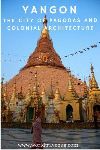 YANGON - the city of pagodas