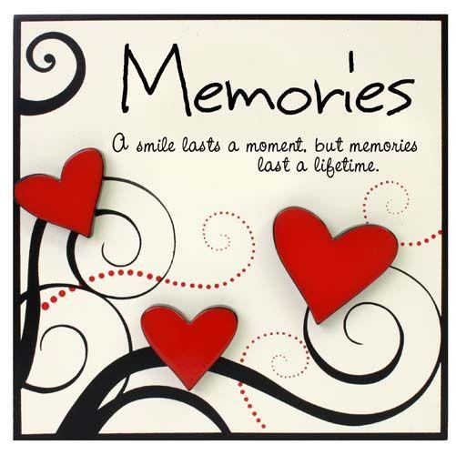 """Heartfelt Moments - Memories Plaque. """"A smile lasts a moment, but memories last a lifetime""""."""