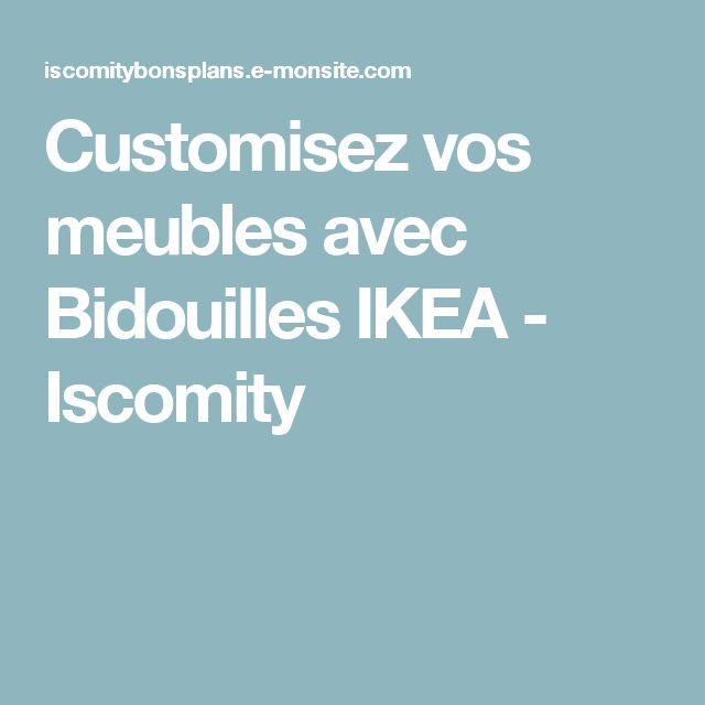 Customisez vos meubles avec Bidouilles IKEA - Iscomity