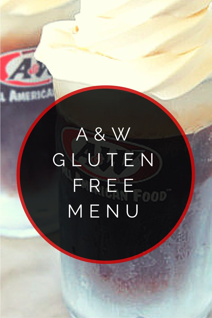 A&W Gluten Free Menu #glutenfree ... as of this pin there only GF options are drinks and some desserts, so don't plan on trying to eat a meal there, but if you are looking for a yummy treat then dig in!