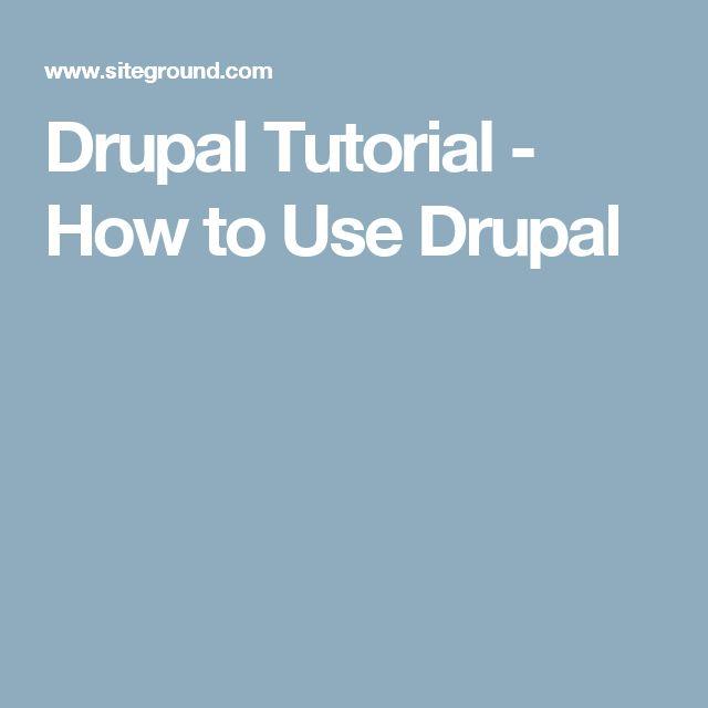 Drupal Tutorial - How to Use Drupal