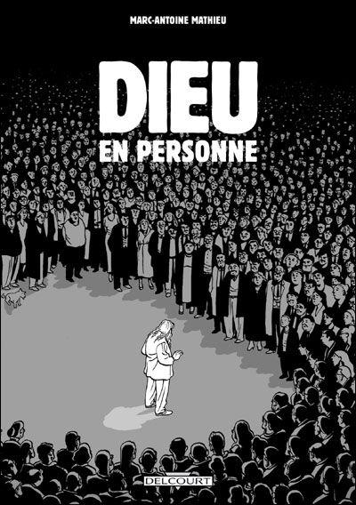 Dieu en personne / Marc-Antoine Mathieu