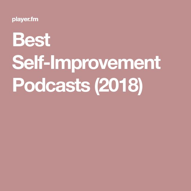 Improvement Self Uk Podcasts Best