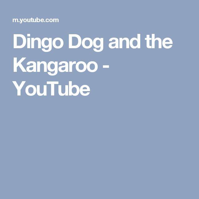 Dingo Dog and the Kangaroo - YouTube