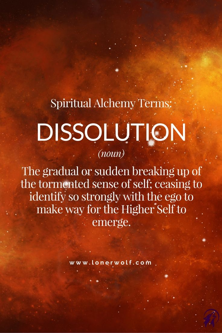 DISSOLUTION: Stage 2 of Spiritual Alchemy