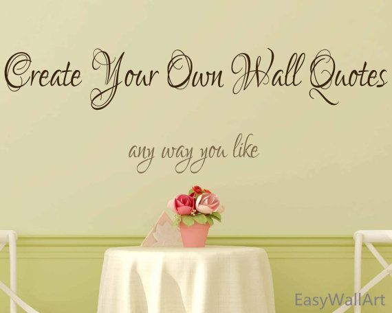 Create Your Own Wall Decal  Custom Wall Decals by EasyWallArt