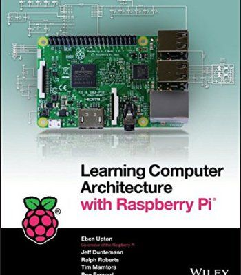 Learning Computer Architecture with Raspberry Pi PDF