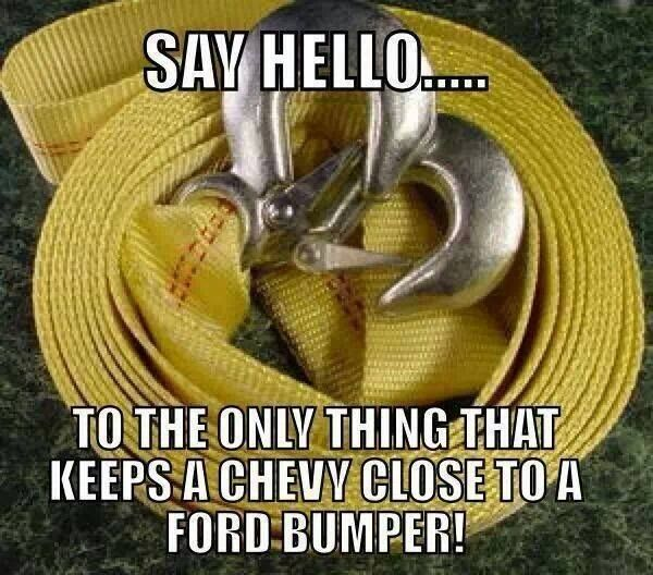 The only thing that keeps a Chevy close to a Ford...