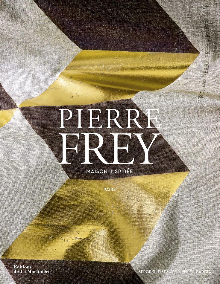 Pierre Frey - Serge Gleizes | Editions de La Martinière