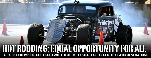 Hot Rodding: A Culture For All Colors, Genders, And Generations