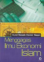 MENGGAGAS ILMU EKONOMI ISLAM