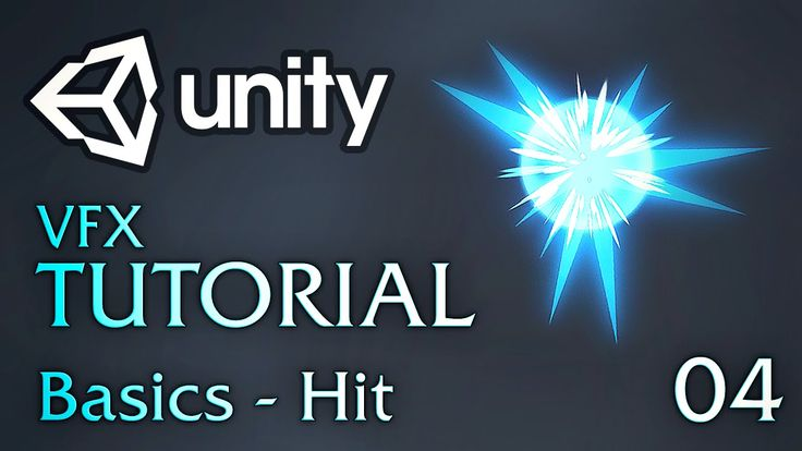 Unity VFX Tutorials - 04 - Basics (Hit)