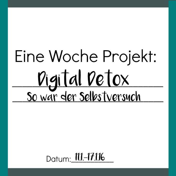 Eine Woche Projekt Selbstversuch Cahllenge So lief mein Digital Detox und so lautet meine Digital Strategie für die Zukunft / Digital Diät