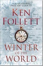 Winter of the World af Ken Follett, ISBN 9780230710108