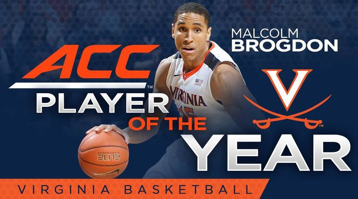 Malcolm Brogdon - 2016 ACC Men's Basketball Player of the Year.  Malcolm also was named Defensive POY.  This is the first time in ACC history that the same player received both awards in one year.