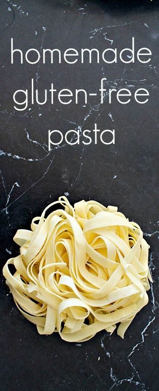 homemade #glutenfree pasta recipe -- would be great for a dinner party