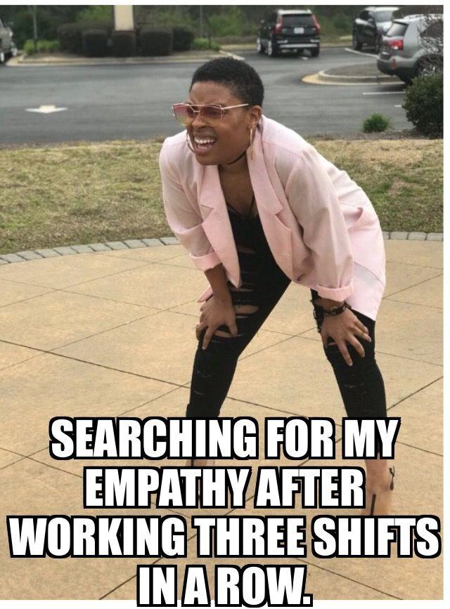 Empathy With Images Nurse Humor Medical Humor Nurse Jokes