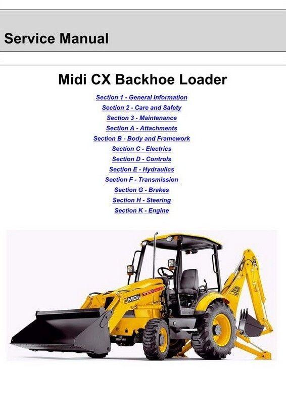 JCB Midi CX Backhoe Loader Backhoe Loader Service Manual