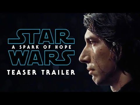 New Star Wars Trailer 2019 Star Wars: Episode IX   A Spark of Hope   TEASER TRAILER (2019