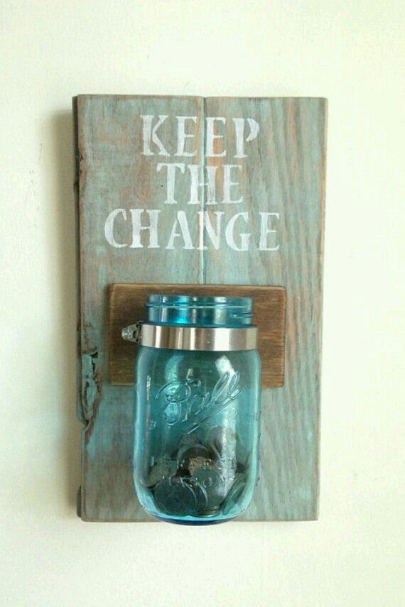 For the laundry room or foyer area? When you've got extra change, put it in!