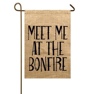 TheWatsonShop Meet Me at the Bonfire Garden Flag